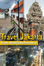Travel Jakarta, Indonesia by MobileReference
