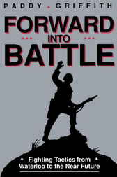 Forward into Battle by Paddy Griffin