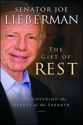 The Gift of Rest by Joseph I. Lieberman