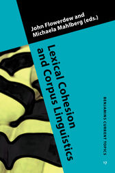 Lexical Cohesion and Corpus Linguistics by John Flowerdew