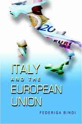 Italy and the European Union by Federiga Bindi