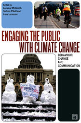 Engaging the Public with Climate Change by Lorraine Whitmarsh