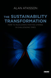 The Sustainability Transformation by Alan AtKisson