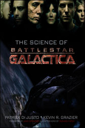 The Science of Battlestar Galactica by Patrick Di Justo
