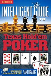 The Intelligent Guide to Texas Hold'em Poker by Sam Braids