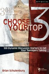 Choose Your Top 3 by Brian Schulenburg
