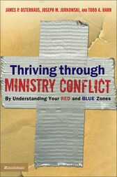 Thriving through Ministry Conflict by James P. Osterhaus