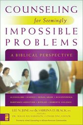 Counseling for Seemingly Impossible Problems by Lee N. June