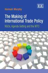 The Making of International Trade Policy by Hannah Murphy
