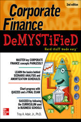 Corporate Finance Demystified 2/E by Troy Adair