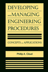 Developing and Managing Engineering Procedures by Phillip A. Cloud