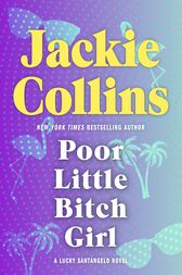Poor Little Bitch Girl by Jackie Collins