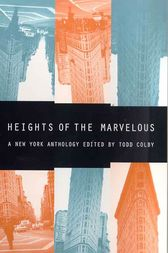 Heights of the Marvelous by Todd Colby