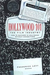 Hollywood 101 by Frederick Levy