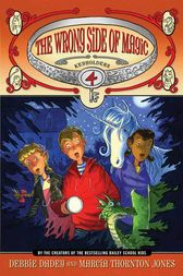 Keyholders #4: The Wrong Side of Magic by Debbie Dadey