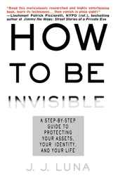 How to Be Invisible by J.J. Luna