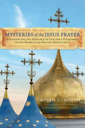 Mysteries of the Jesus Prayer by Norris Chumley