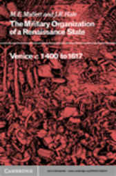 The Military Organisation of a Renaissance State by M. E. Mallett