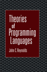 Theories of Programming Languages by John C. Reynolds