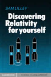 Discovering Relativity for Yourself by Lilley
