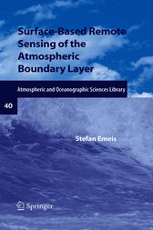 Surface-Based Remote Sensing of the Atmospheric Boundary Layer by Stefan Emeis