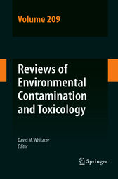 Reviews of Environmental Contamination and Toxicology Volume 209 by David M. Whitacre