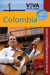 VIVA Travel Guides Colombia by Paula Newton