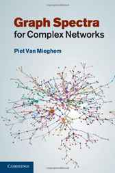 Graph Spectra for Complex Networks by Piet van Mieghem