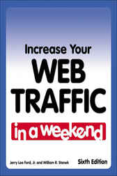 Increase Your Web Traffic In a Weekend by Jerry Lee Ford