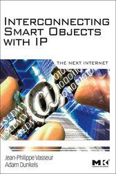 Interconnecting Smart Objects with IP by Jean-Philippe Vasseur
