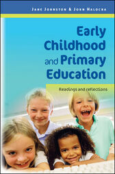 Early Childhood And Primary Education by Jane Johnston