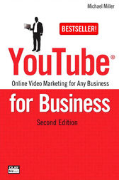 YouTube for Business by Michael Miller