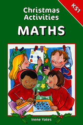 Christmas Activities for Maths for KS1 by Irene Yates