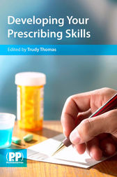 Developing Your Prescribing Skills by Trudy Thomas