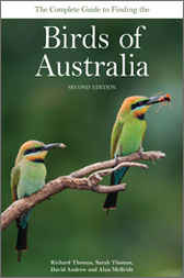 The Complete Guide to Finding the Birds of Australia by Richard Thomas