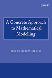 A Concrete Approach to Mathematical Modelling by Mike Mesterton-Gibbons