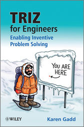 TRIZ for Engineers: Enabling Inventive Problem Solving by Karen Gadd