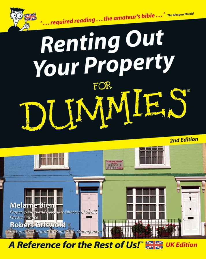 Download Ebook Renting Out Your Property For Dummies. (2nd ed.) by Melanie Bien Pdf