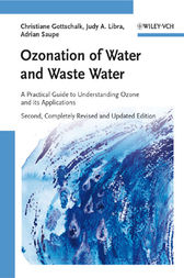 Ozonation of Water and Waste Water by Christiane Gottschalk