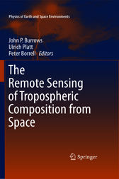 The Remote Sensing of Tropospheric Composition from Space by John P. Burrows
