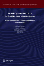Earthquake Data in Engineering Seismology by Sinan Akkar