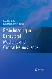 Brain Imaging in Behavioral Medicine and Clinical Neuroscience by Ronald A. Cohen