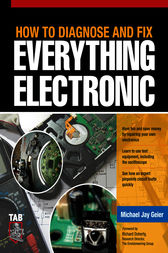 How to Diagnose and Fix Everything Electronic by Michael Geier