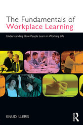 The Fundamentals of Workplace Learning by Knud Illeris
