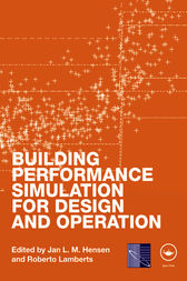 Building Performance Simulation for Design and Operation by Jan L.M. Hensen