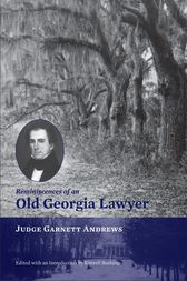 Reminiscences of an Old Georgia Lawyer by S. Kittrell Rushing