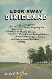 Look Away Dixieland by James B. Twitchell