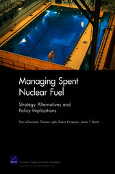 Managing Spent Nuclear Fuel by Tom LaTourrette
