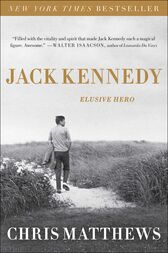 Jack Kennedy by Chris Matthews