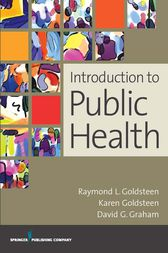 Introduction to Public Health by James A. Graham